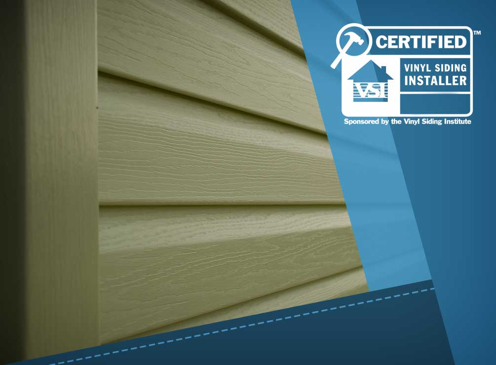 Working With a Vinyl Siding Institute™ Certified Installer