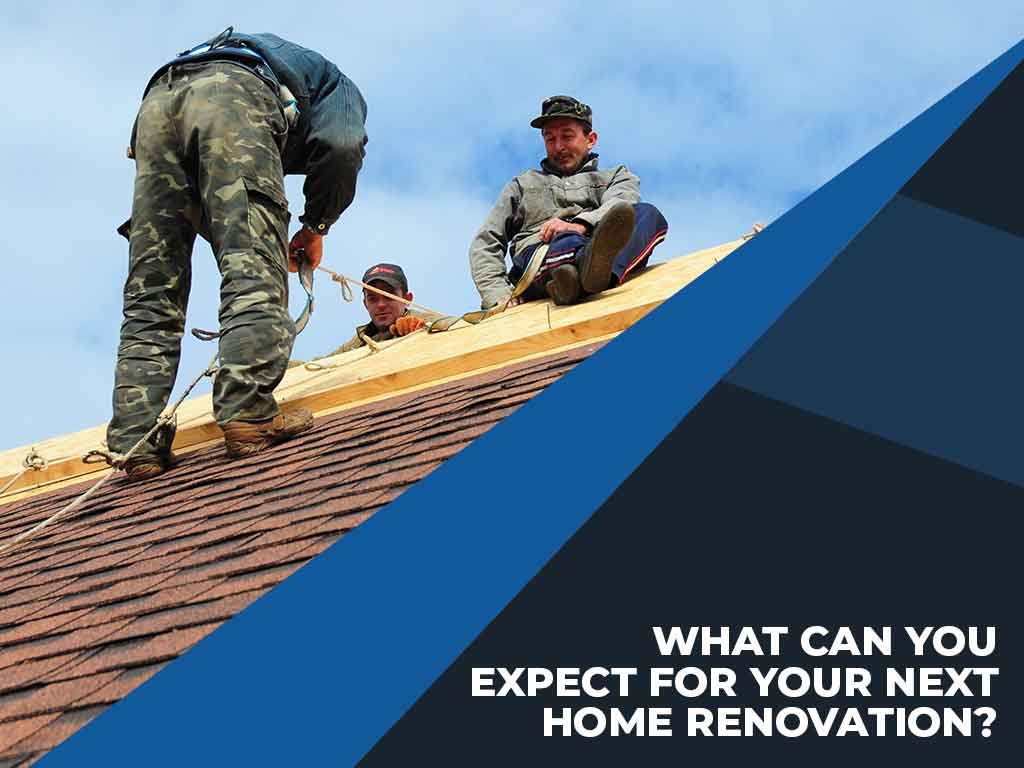 What Can You Expect for Your Next Home Renovation