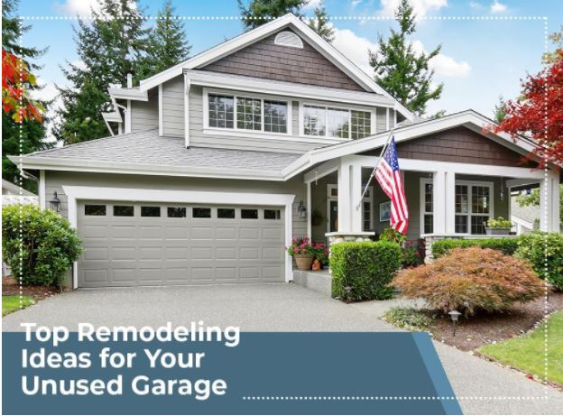 Top Remodeling Ideas for Your Unused Garage