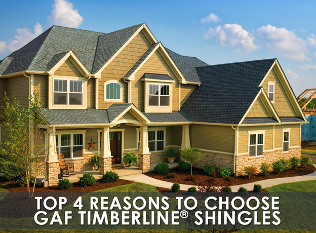 Top 4 Reasons To Choose Gaf Timberline Shingles