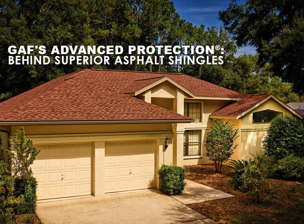 GAF® Advanced Protection®: