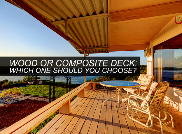 Wood Or Composite Deck Which One Should You Choose