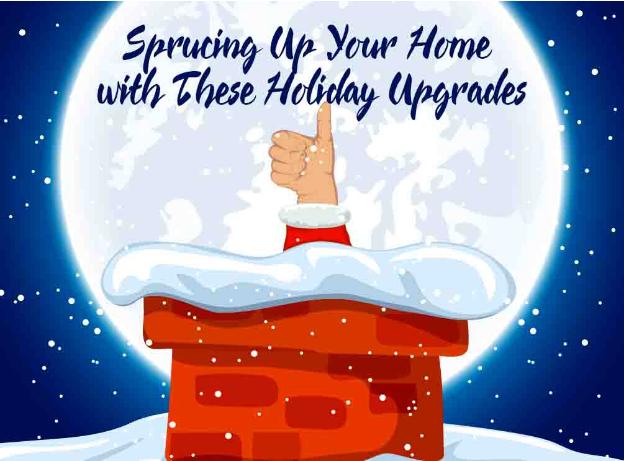 Holiday Upgrades