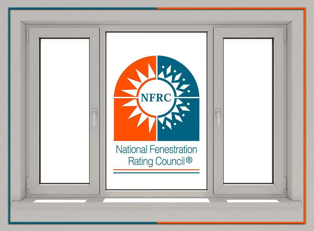 NFRC Label: What Ratings You Can Find and What They Mean