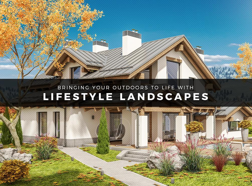 Lifestyle Landscapes