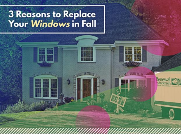 Replace Your Windows in Fall