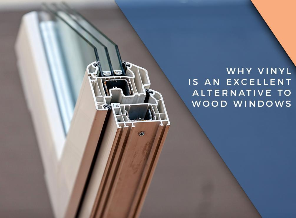 Why Vinyl Is an Excellent Alternative to Wood Windows