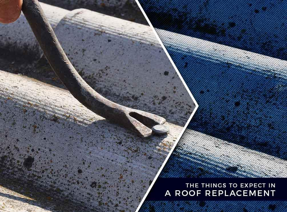 The Things to Expect in a Roof Replacement