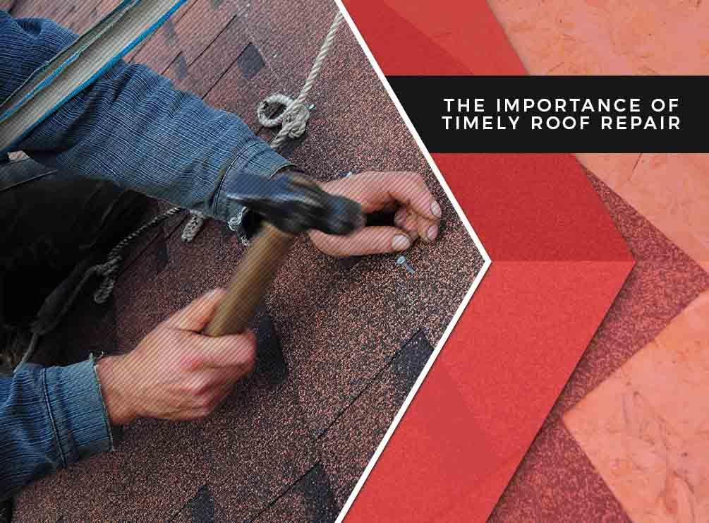The Importance of Timely Roof Repair