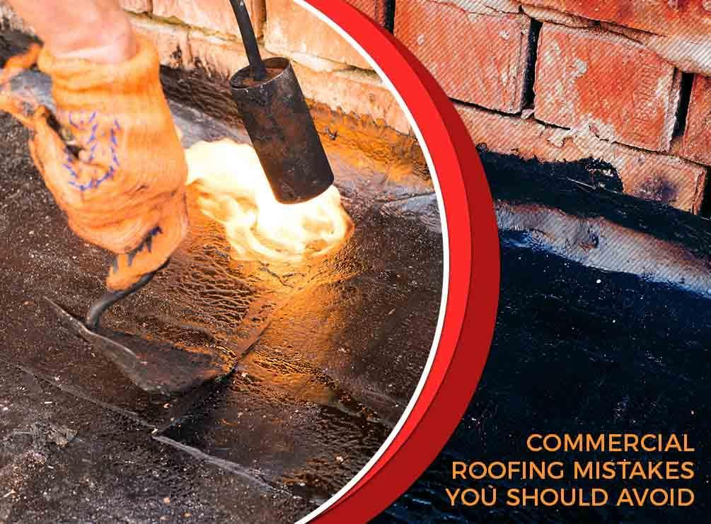 Commercial Roofing Mistakes You Should Avoid