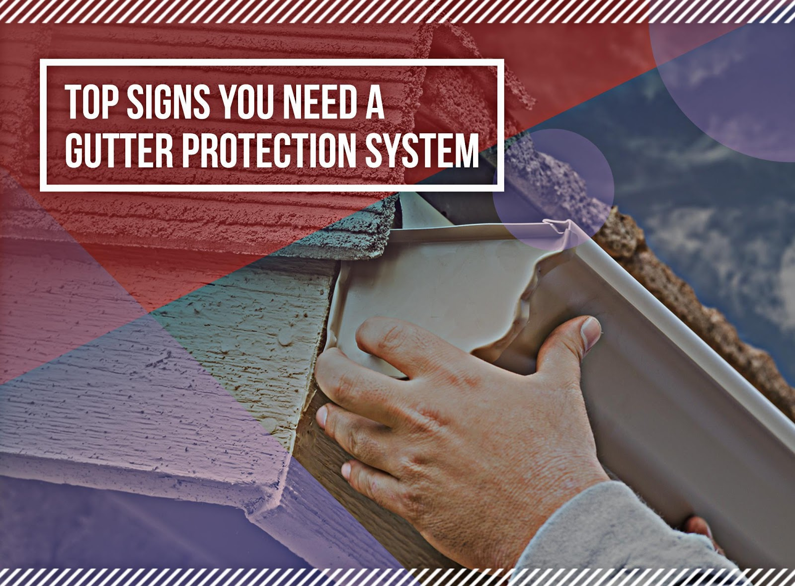 Top Signs You Need a Gutter Protection System