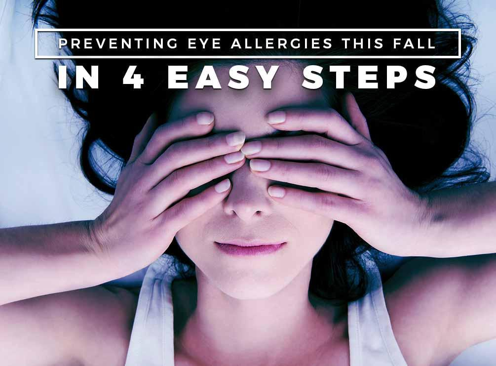Preventing Eye Allergies This Fall In 4 Easy Steps