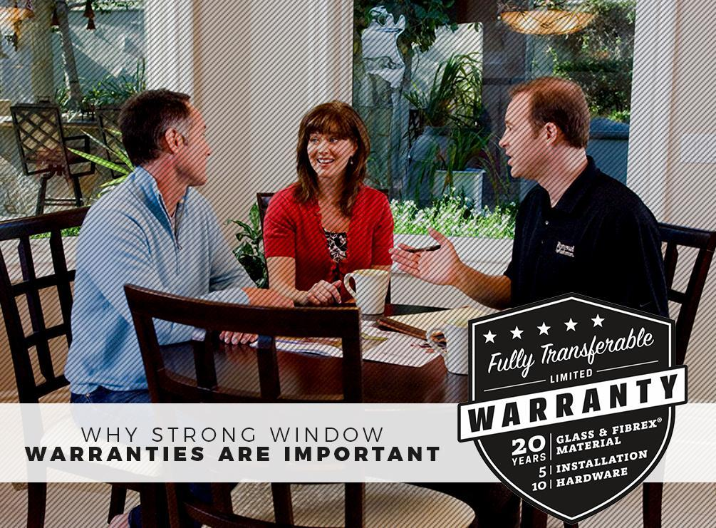 Why Strong Window Warranties Are Important