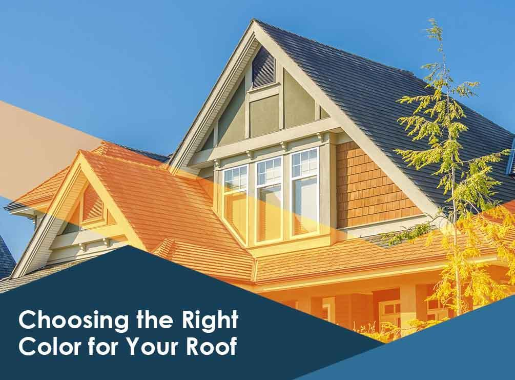 Choosing the right color for your roof for Roof right