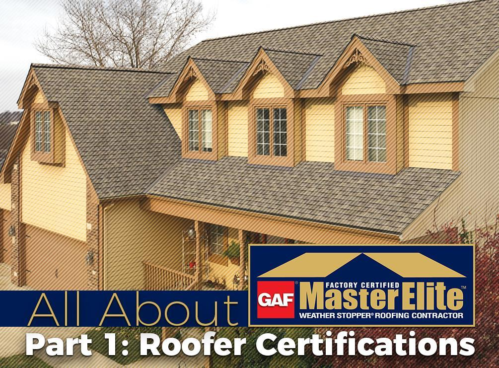 Part 1: Roofer Certifications