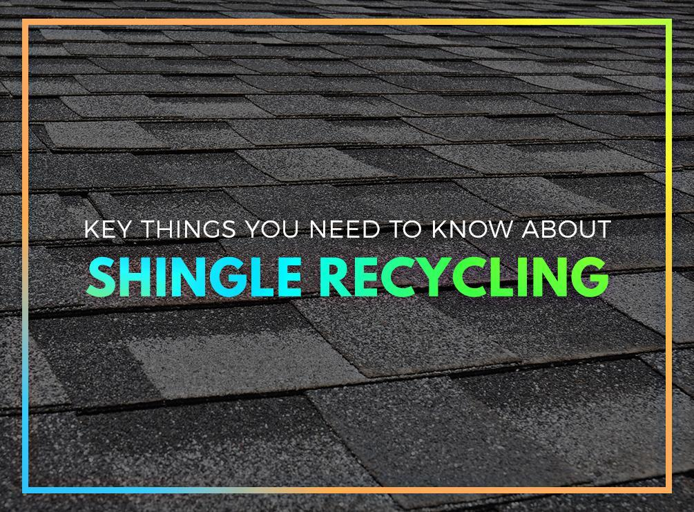 Key Things You Need to Know about Shingle Recycling