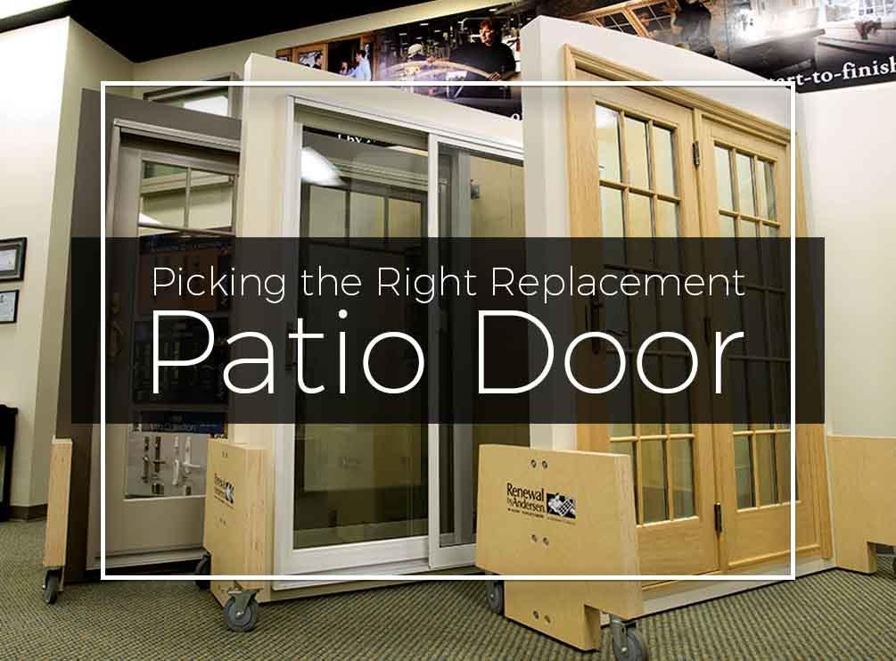 Picking the Right Replacement Patio Door