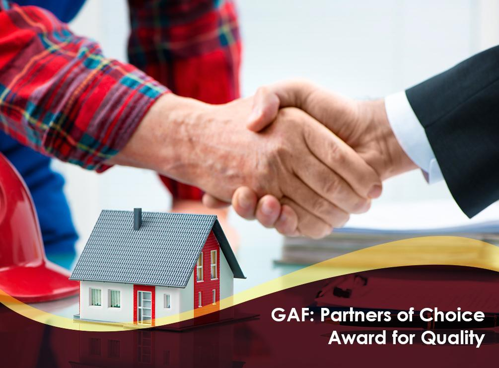Gaf Partners Of Choice Award For Quality
