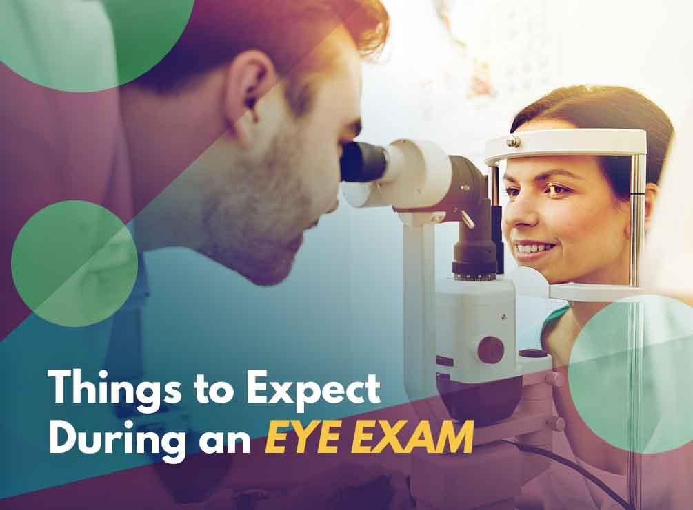 Things to Expect During an Eye Exam