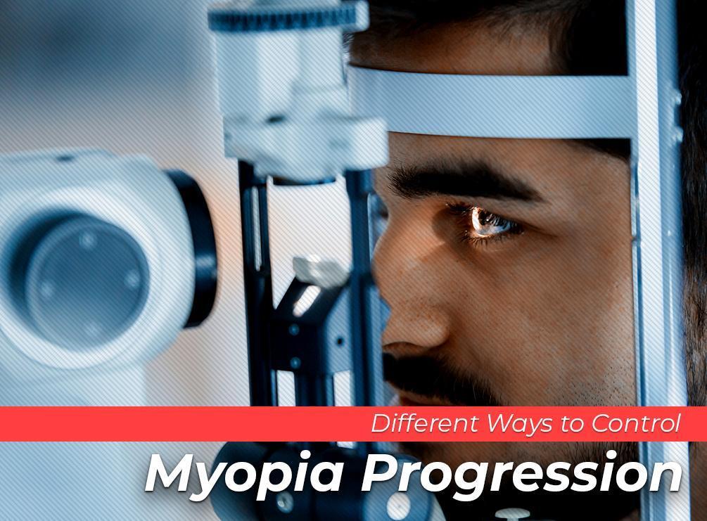 Different Ways to Control Myopia Progression