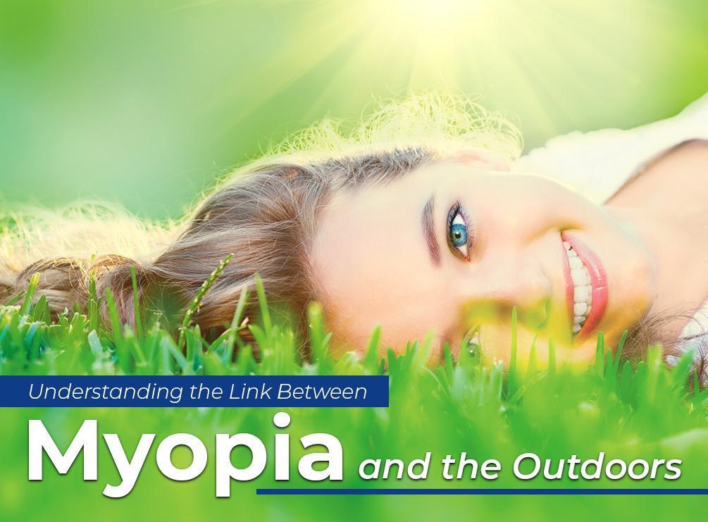 Understanding the Link Between Myopia and the Outdoors