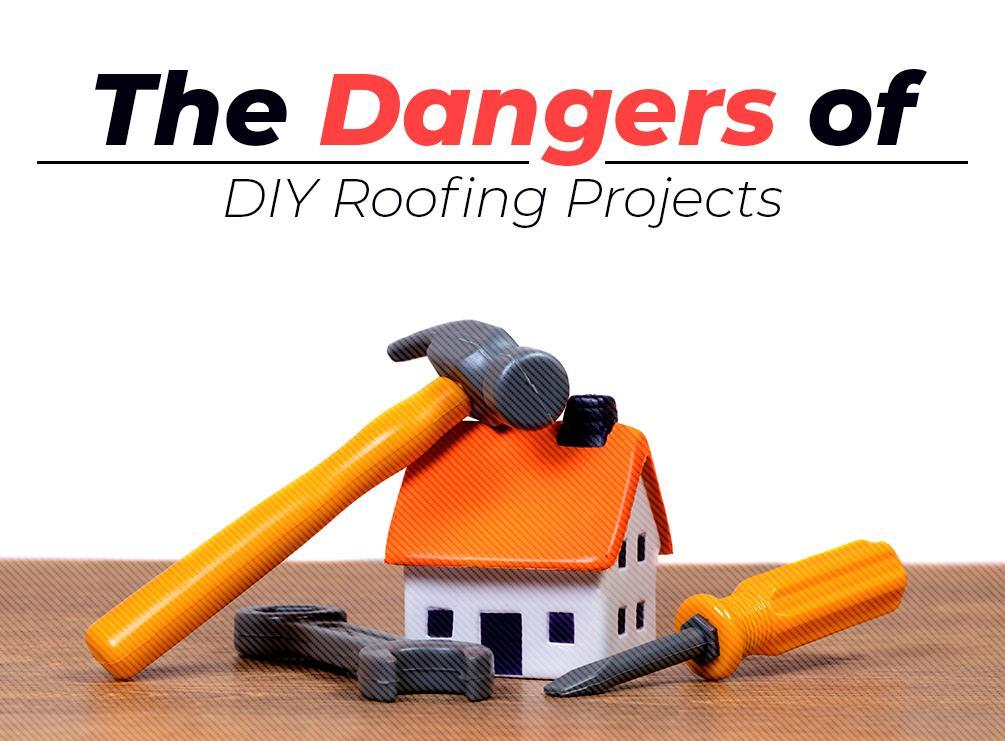 The Dangers of DIY Roofing Projects