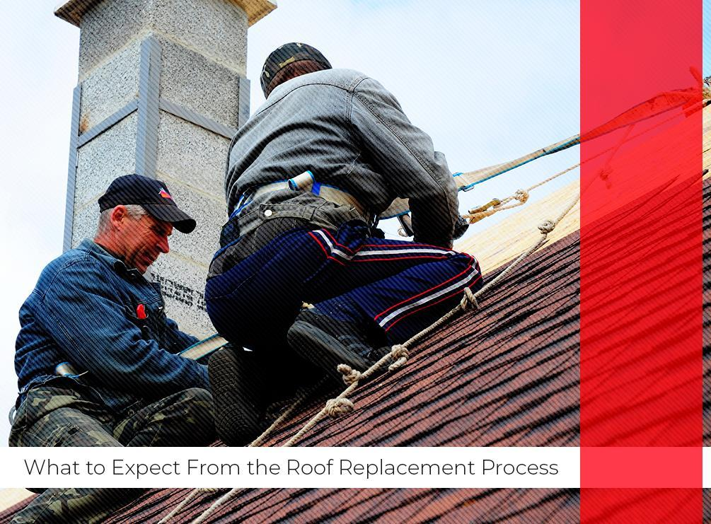 What to Expect From the Roof Replacement Process