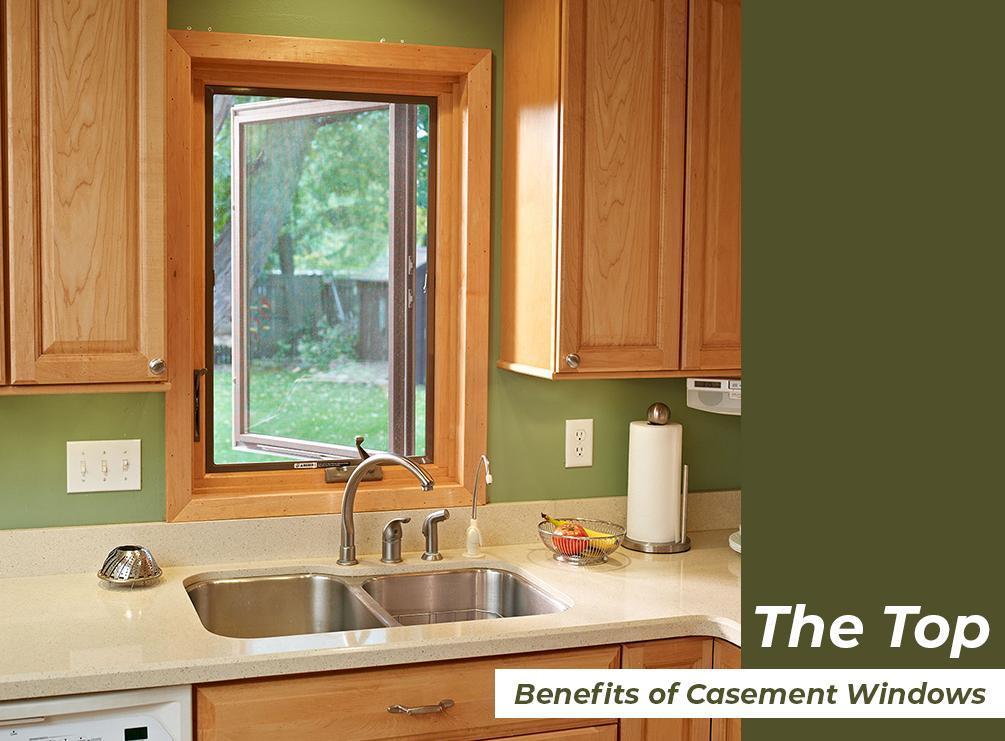The top benefits of casement windows for Best casement windows