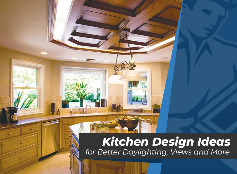 Kitchen design ideas for better daylighting views and more for Kitchen designs and more