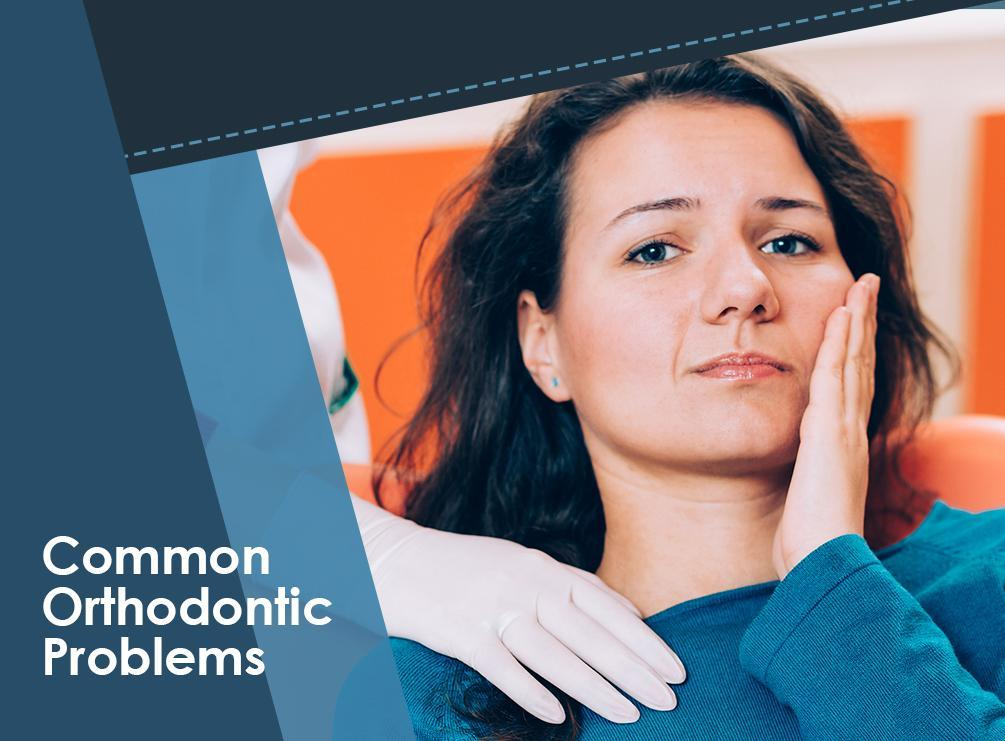Common Orthodontic Problems