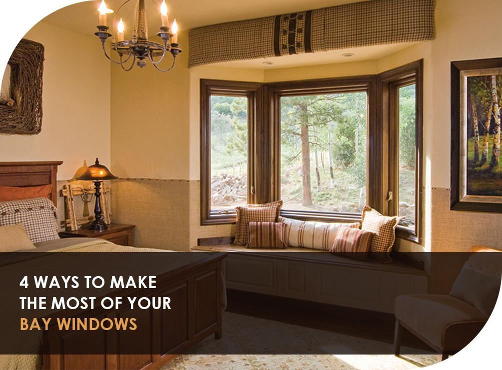 4 Ways to Make the Most of Your Bay Windows
