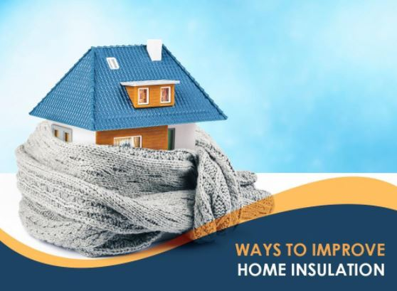 Ways to Improve Home Insulation