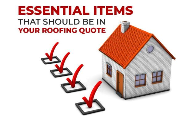 Essential Items That Should Be In Your Roofing Quote
