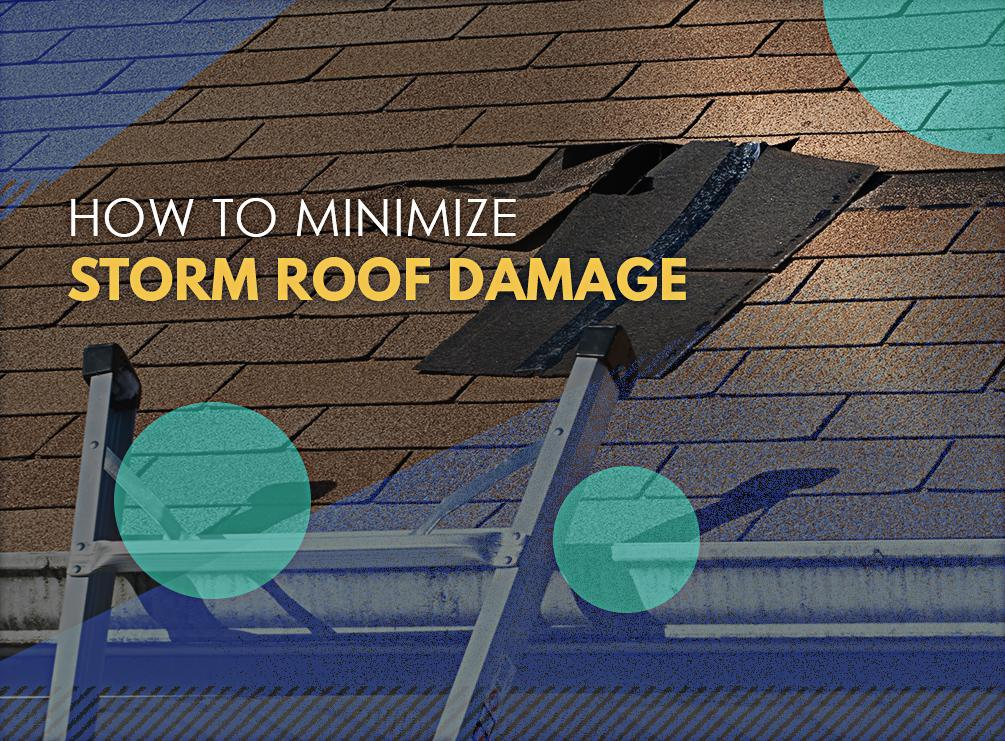 How to Minimize Storm Roof Damage