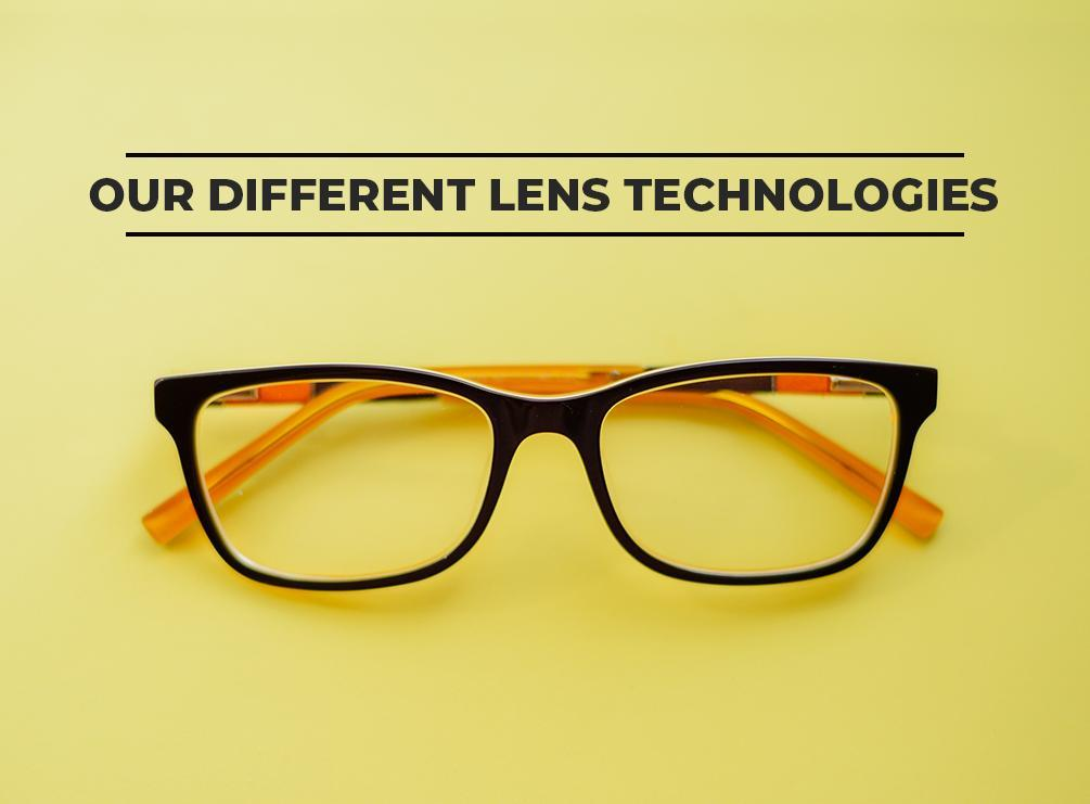 Our Different Lens Technologies