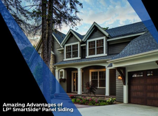 Amazing Advantages of LP® SmartSide® Panel Siding