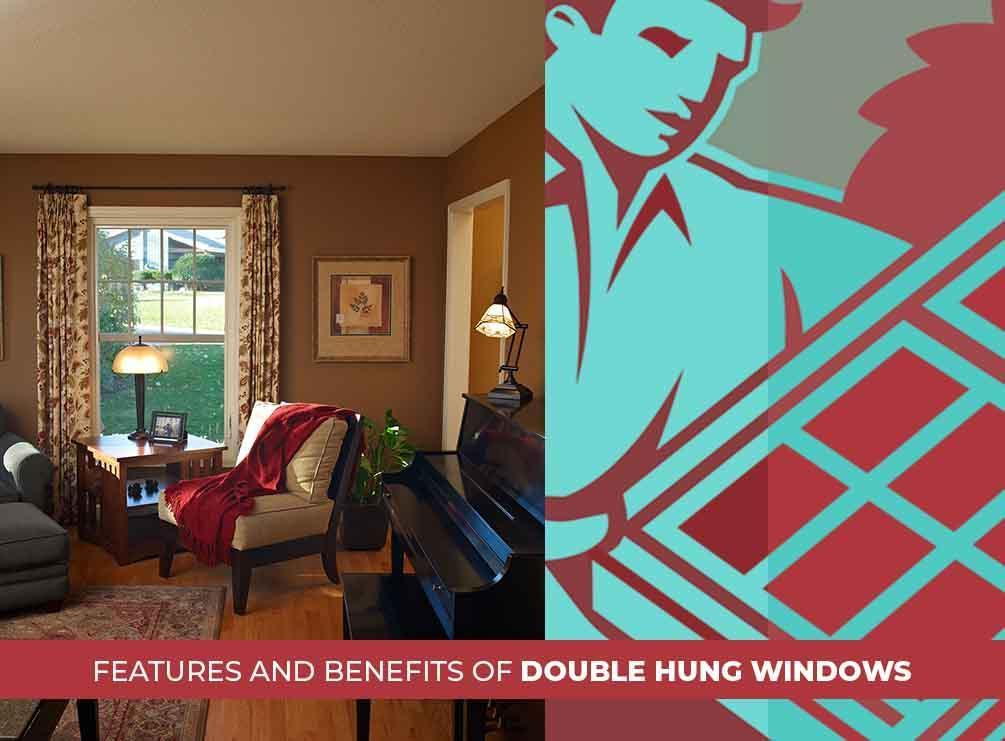 Benefits of Double Hung Windows