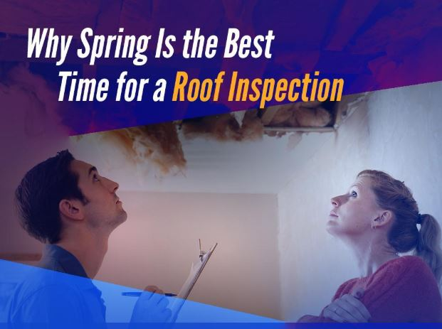 Why Spring Is the Best Time for a Roof Inspection