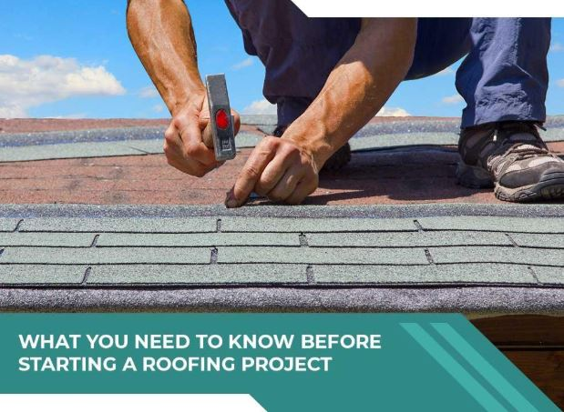 What You Need to Know Before Starting a Roofing Project