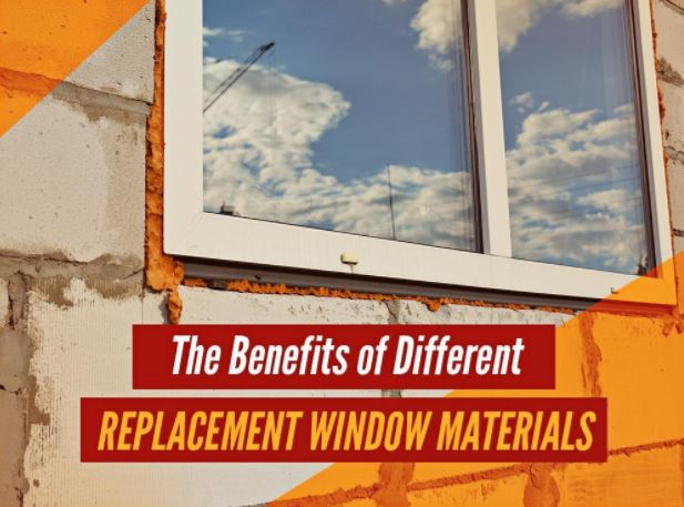 Replacement Window Materials