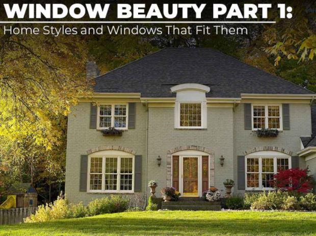 Home Styles and Windows