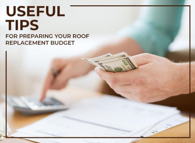 Your Roof Replacement Budget