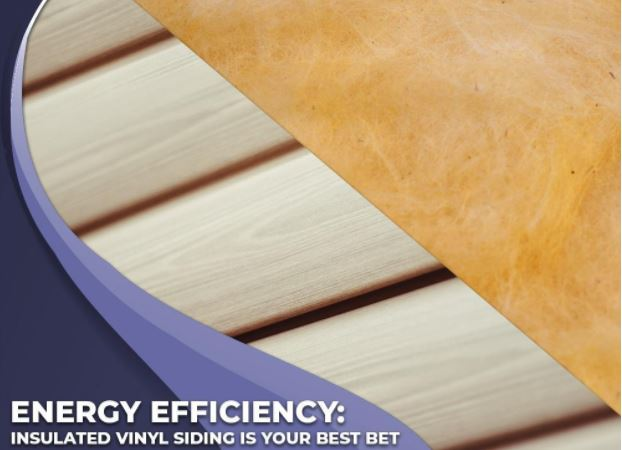 Energy Efficiency: Insulated Vinyl Siding Is Your Best Bet