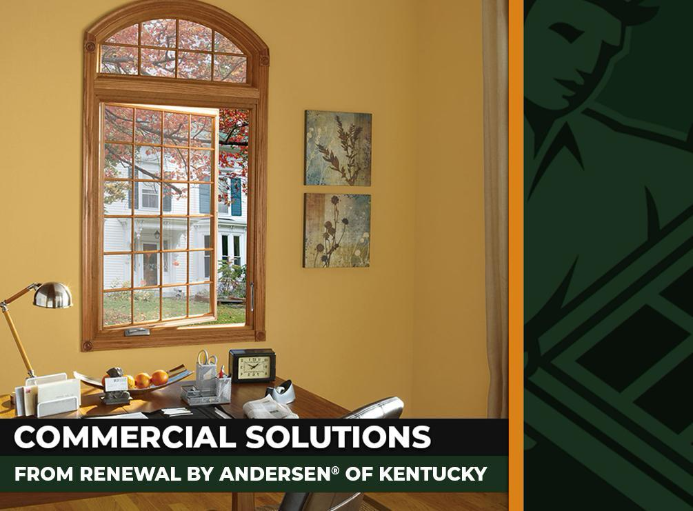 Commercial Solutions From Renewal By Andersen Of Kentucky