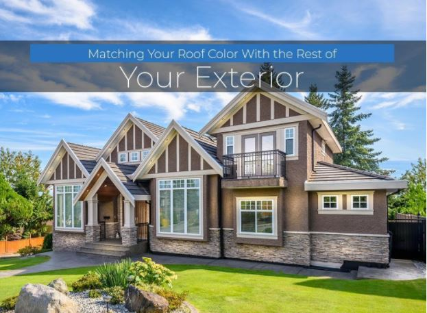 Matching Your Roof Color With the Rest of Your Exterior