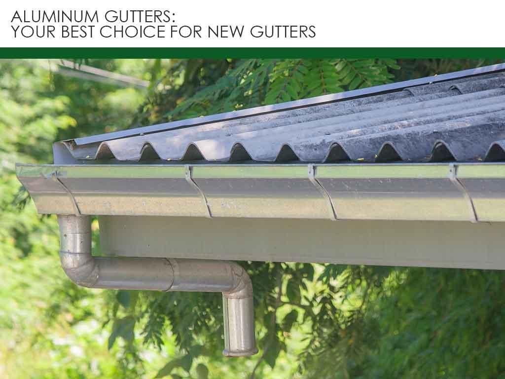 Aluminum Gutters: Your Best Choice for New Gutters