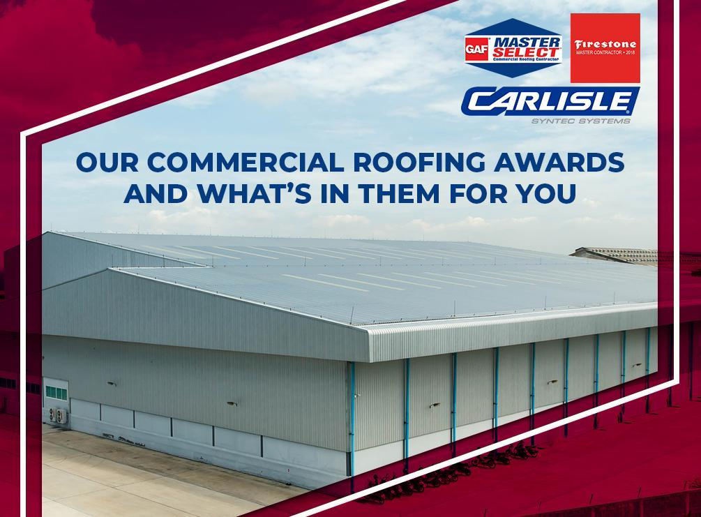 Our Commercial Roofing Awards and What's in Them for You
