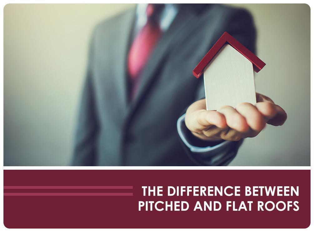 The Difference Between Pitched and Flat Roofs