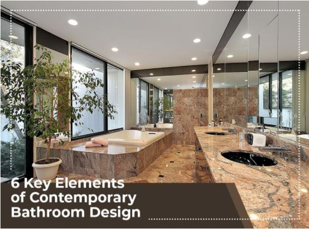 6 Key Elements of Contemporary Bathroom Design