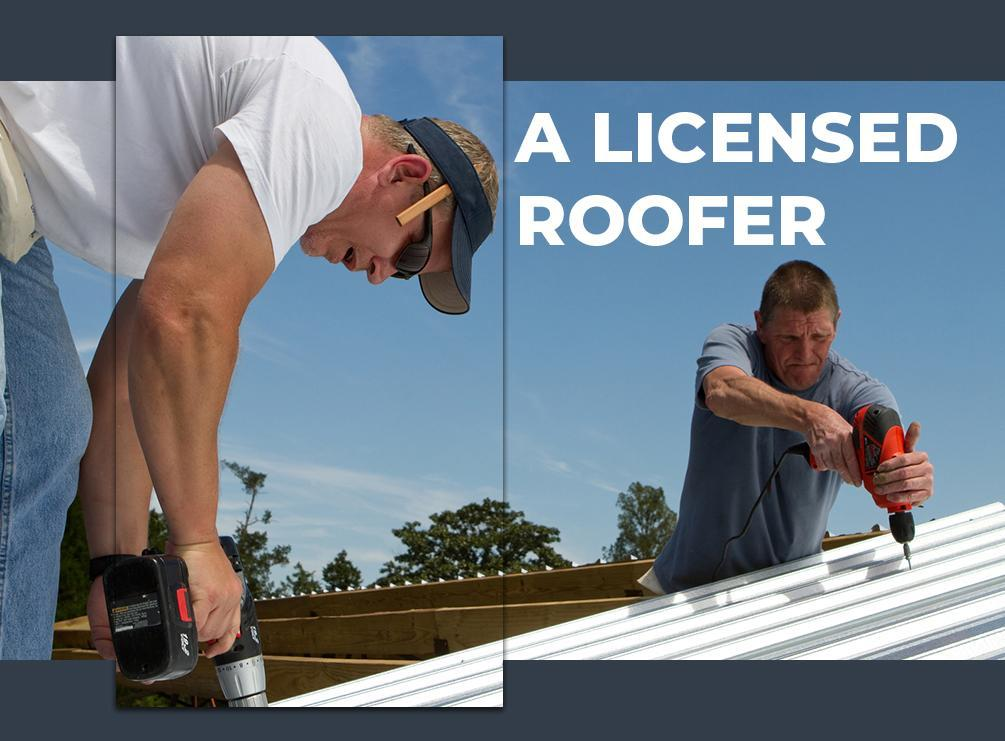 Licensed Roofer